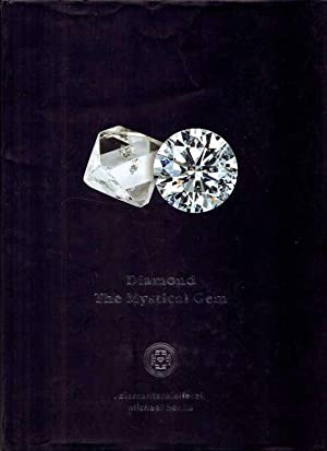 Diamond - The Mystical Gem.