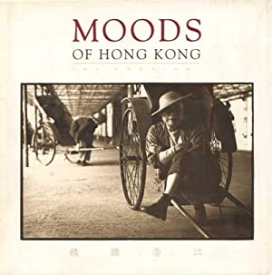 Moods of Hong Kong. 132 duotone photographs,: Cognigni, Joe (Photographs)