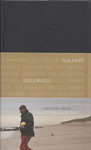 Goldspuren auf Sylt. Fotos v. Monika Goecke. (= ArtworkEmotions No. 1).