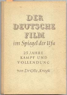 Die UFA, ein Traum. Hundert Jahre deutscher Film