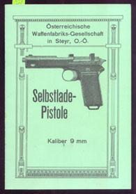 ÖSTERREICHISCHE WAFFENFABRIKS-GESELLSCHAFT IN STEYR - SELBSTLADE-PISTOLE KALIBER: Journal Verlag Schwend