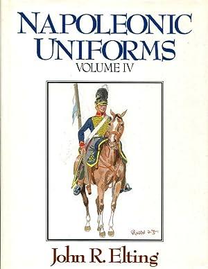 Napoleonic Uniforms Volume 4: Elting, John R.