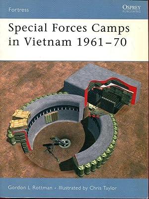 Special Forces Camps in Vietnam 1961-70: Rottman, Gordon L.
