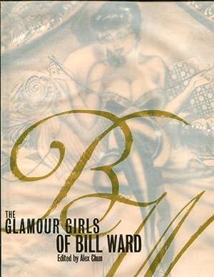 The Glamour Girls of Bill Ward: Ward, Bill