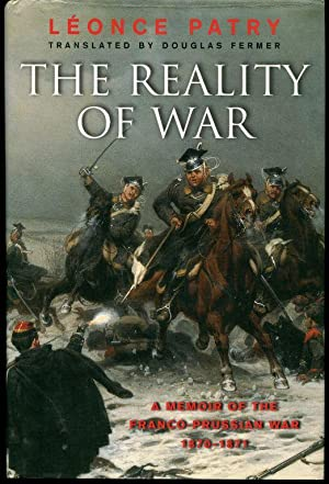 The Reality of War: A Memoir of: Patry, Leonce