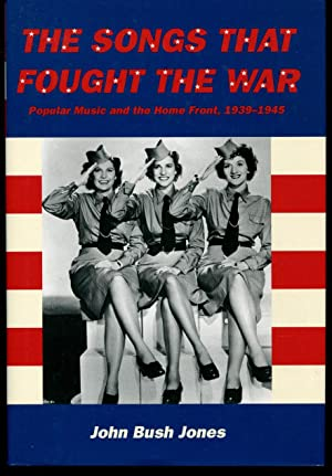 The Songs That Fought the War: Popular: Jones, John Bush