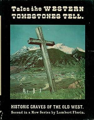 Tales the Western Tombstones Tell: Florin, Lambert