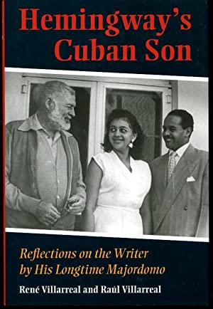 Hemingway's Cuban Son: Villarreal, Rene; Villarreal, Raul