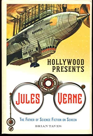 Hollywood Presents Jules Verne: The Father of Science Fiction on Screen (Screen Classics): Taves, ...