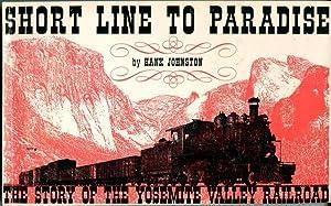 Short Line to Paradise: The Story of: Johnson, Hank