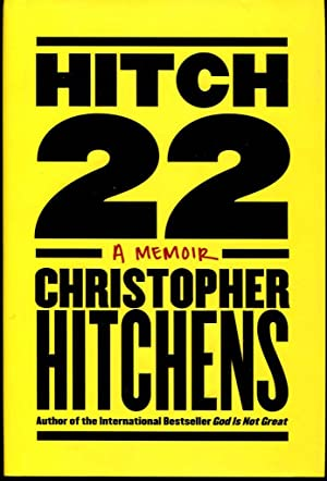Hitch-22: A Memoir: Hitchens, Christopher