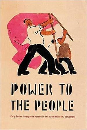 Power to the People: Early Soviet Propaganda: Ward, Alex