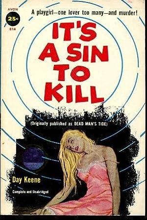 It's a Sin to Kill: Keene, Day