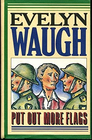 Put Out More Flags: Waugh, Evelyn