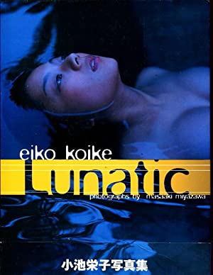 Eiko Koike - Lunatic: Miyazawa, Masaaki