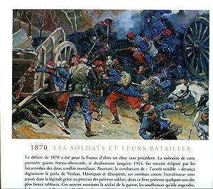 1870 ; Les Soldats et Leurs Batailles: Collectif