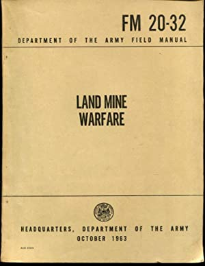 FM 20-32 Land Mine Warfare - 1963: Department of the