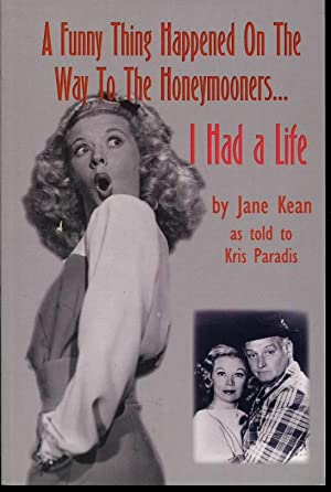 A Funny Thing Happened On The Way: Kean, Jane