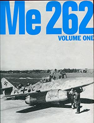 Me 262, Volume One: Smith, Richard ;