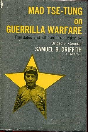 Mao Tse-Tung on Guerrilla Warfare: Griffith, Samuel B.