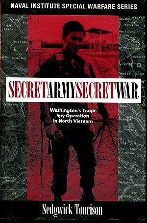 Secret Army, Secret War: Washington's Tragic Spy: Tourison, Sedgwick D.