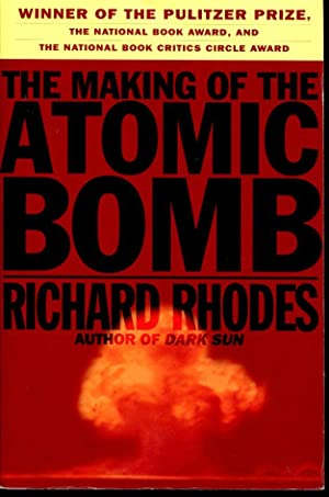 The Making of the Atomic Bomb: Rhodes, Richard Lee