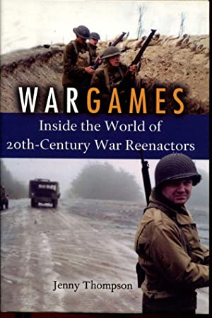 War Games: Inside the World of 20th-Century: Thompson, Jenny