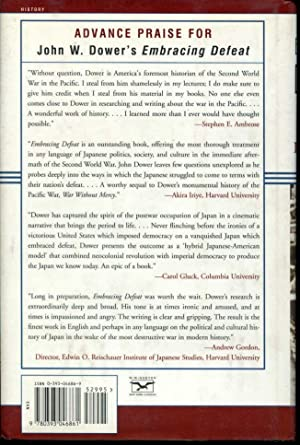Embracing Defeat: Japan in the Wake of World War II: Dower, John W.