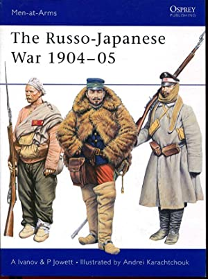 The Russo-Japanese War 1904 - 05: Jowett, Philip;Ivanov, Alexei