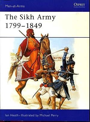 The Sikh Army 1799-1849: Heath, Ian