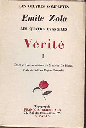 Les oeuvres complètes. VERITE. Notes et Commentaires de Maurice Le Blond. Texte de l'&...