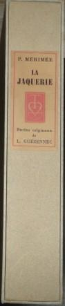 LA JACQUERIE. Burins originaux de Lucien Guézennec.: MERIMEE Prosper -