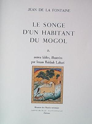 LE SONGE D'UN HABITANT DU MOGOL et: LA FONTAINE Jean