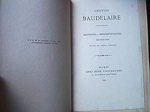 SOUVENIRS. CORRESPONDANCES. Bibliographie suivie de Pièces inédites.: BAUDELAIRE ...