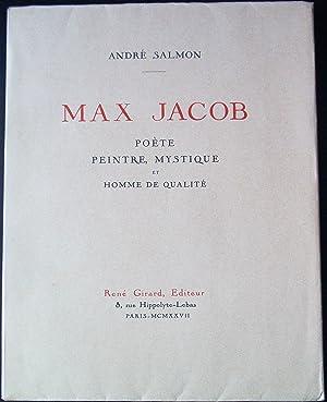 MAX JACOB. Poète, peintre, mystique et homme de qualité.: SALMON Andr� - Max JACOB.