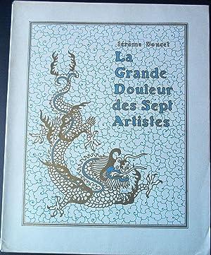 LA GRANDE DOULEUR DES SEPT ARTISTES. Ornementations de P. de Pidoll.: DOUCET Jérôme - P. de PIDOLL.