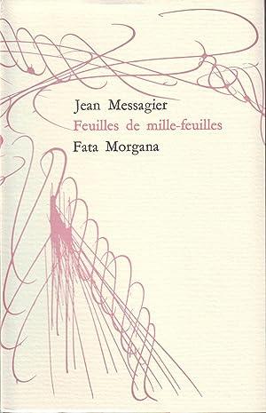 FEUILLES DE MILLE-FEUILLES. Illustrations de l'auteur.: MESSAGIER Jean.