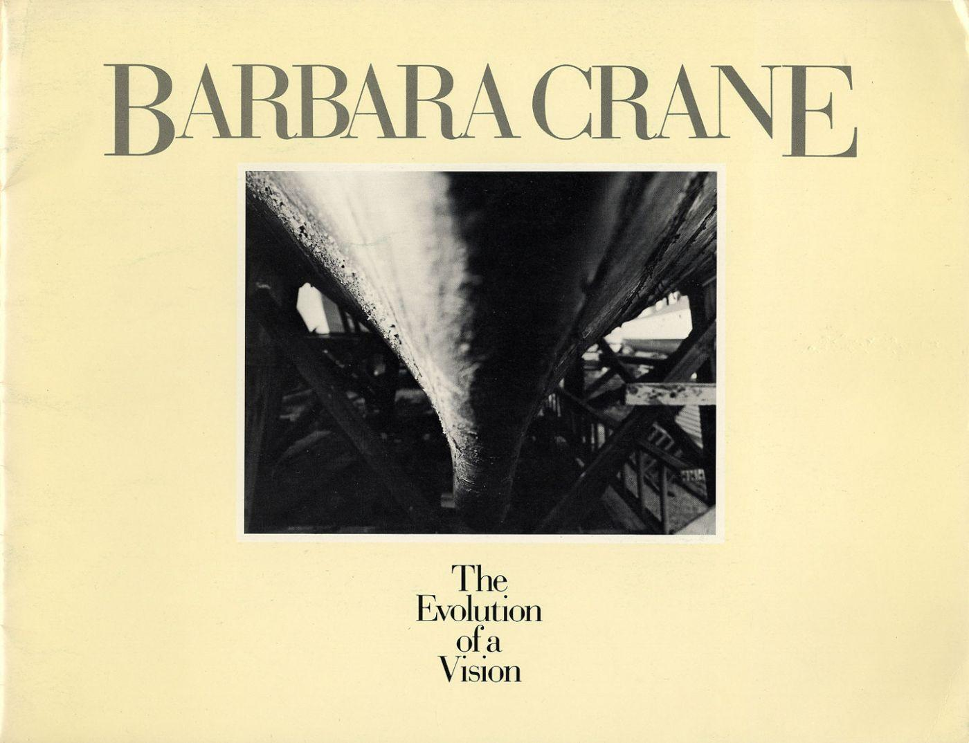 Barbara Crane: The Evolution of a Vision [SIGNED ASSOCIATION COPY] CRANE, Barbara Near Fine Softcover First edition, first and only printing. Association copy, signed and inscribed to Joyce Neimanas in black marker on the title page by Crane ( For Joy,