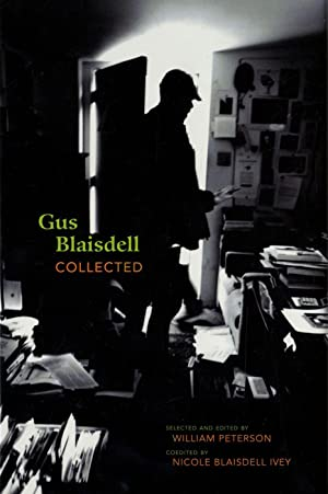 Gus Blaisdell Collected [SIGNED by William Peterson: BLAISDELL, Gus, PETERSON,