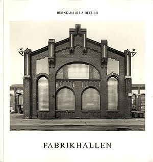 Bernd und Hilla Becher: Fabrikhallen (Factory Buildings/Industrial: BECHER, Bernd (Bernhard)