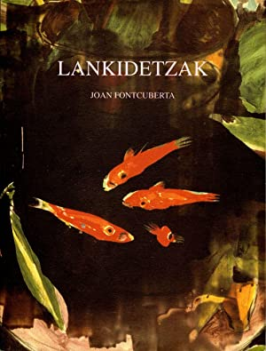 Joan Fontcuberta: Lankidetzak / Collaborations: FONTCUBERTA, Joan, LOZANO,