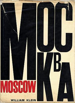 William Klein: Moscow / Mockba (First English: KLEIN, William, SALISBURY,