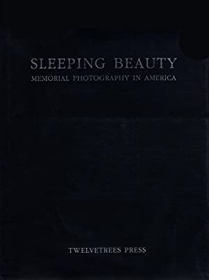 Sleeping Beauty: Memorial Photography in America (Second: BURNS, M.D., Stanley