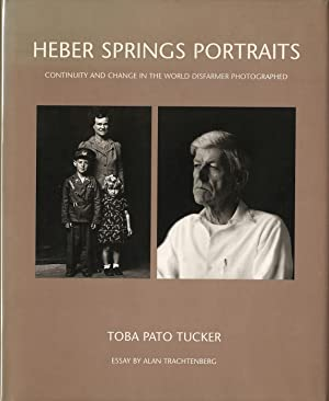 Heber Springs Portraits: Continuity and Change in: DISFARMER, Mike, TUCKER,