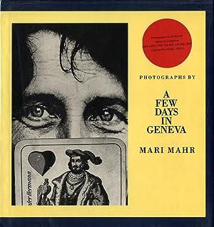 A Few Days in Geneva: Photographs by: MAHR, Mari, FINCH,