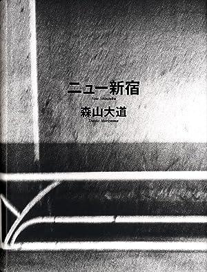 Daido Moriyama: New Shinjuku [SIGNED]: MORIYAMA, Daido