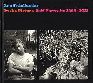 Lee Friedlander: In the Picture: Self-Portraits 1958-2011: FRIEDLANDER, Lee, Richard
