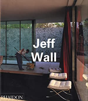 Jeff Wall (Phaidon) (Second Revised & Expanded Edition)