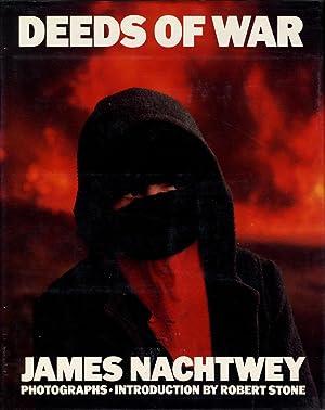 James Nachtwey: Deeds of War: NACHTWEY, James, STONE,