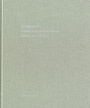 Edward Ruscha: Catalogue Raisonné of the Paintings,: RUSCHA, Ed (Edward),